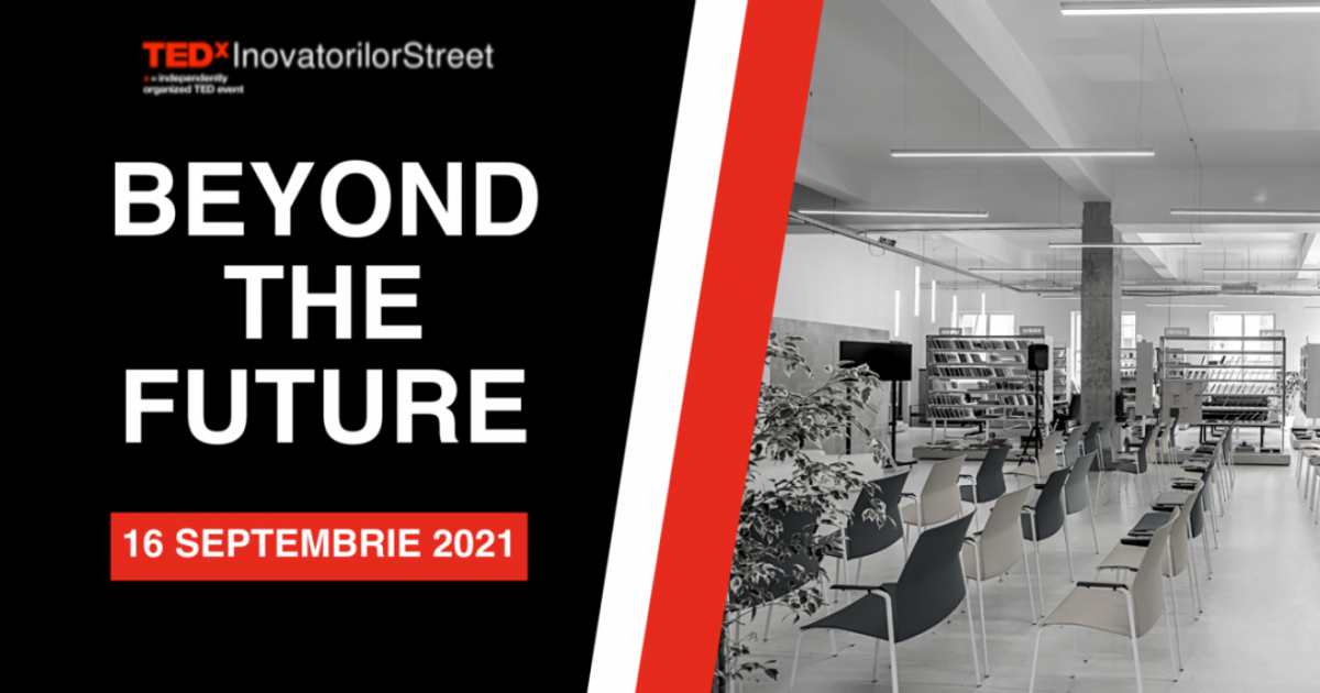 16 personalități de top din domeniul digital și al inovației tehnologice urcă pe scena Beyond The Future, primul eveniment marca TedxInovatorilorStreet
