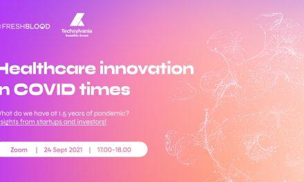 Healthcare innovation in COVID times, un eveniment despre inovație medicală organizat de FreshBlood