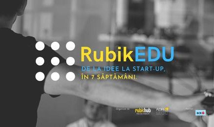 RubikEDU#4 a dat startul înscrierilor pentru programul ce transformă ideile în startup-uri